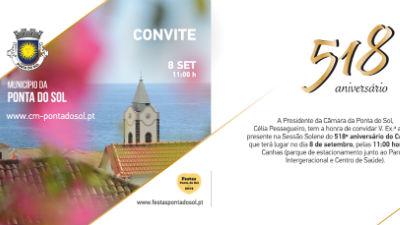 Convite aos Ponta-Solenses: Sessão Solene do Dia do 518° aniversário da Ponta do Sol