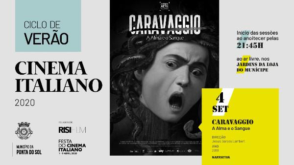 Caravaggio – A Alma e o Sangue | 6.ª Sessão de Cinema do Ciclo de Verão