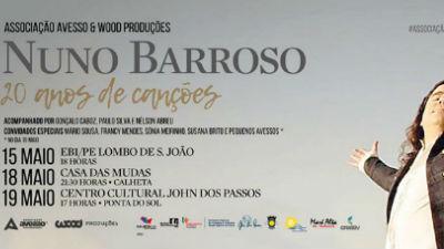 Nuno Barroso na Ponta do Sol: concerto no John dos Passos